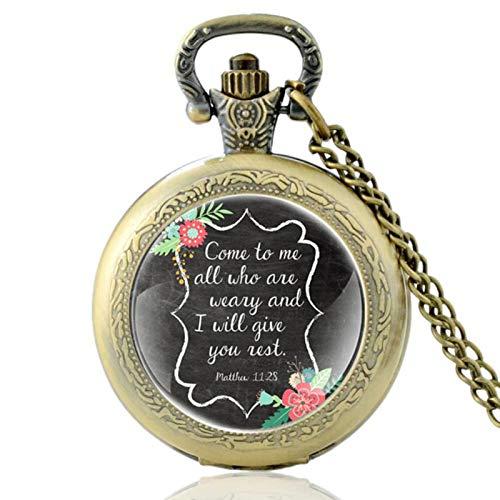 ZDANG Versículo de la Biblia Venid a mí Todos los Que estén cansados y yo os daré para Que no Reloj de Bolsillo de Cuarzo Hombres Mujeres Reloj Colgante de Horas