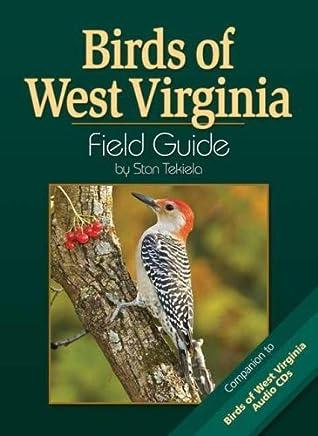 [Birds of West Virginia Field Guide (Bird Identification Guides)] [By: Tekiela, Stan] [March, 2008]