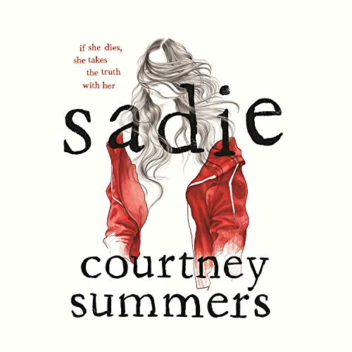 Sadie Audiobook By Courtney Summers cover art