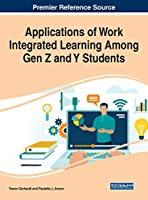 Applications of Work Integrated Learning Among Gen Z and Y Students