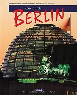 Reise durch BERLIN - Ein Bildband mit über 160 Bildern - ST