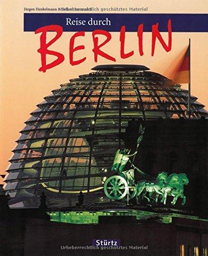 Reise durch BERLIN - Ein Bildband mit über 160 Bildern - STÜRTZ Verlag