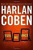 Fool Me Once - Harlan Coben