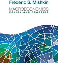 Macroeconomics: Policy and Practice plus MyEconLab with Pearson Etext Student Access Code Card Package (Pearson Series in Economics)