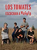 Los Tomates escuchan a Wagner