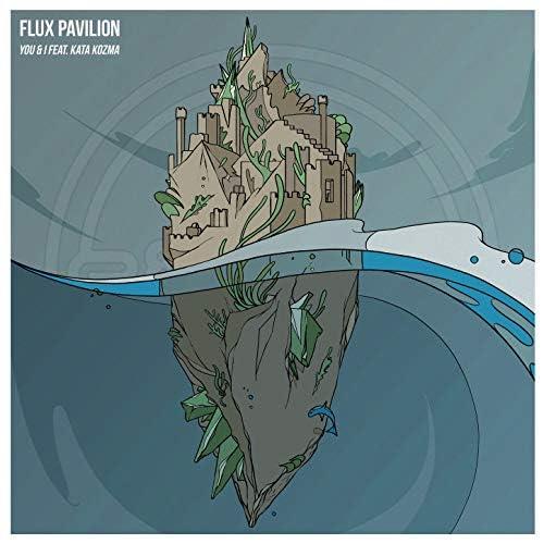 Flux Pavilion feat. Kata Kozma feat. Kata Kozma