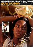 Vendredi ou la vie sauvage - Gallimard Jeunesse - 01/12/1981
