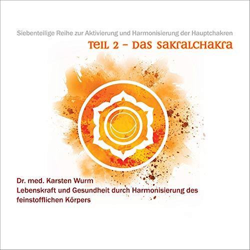 Das Sakralchakra Titelbild