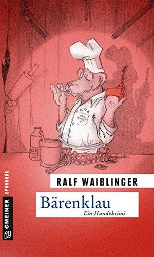 Image of Bärenklau: Exkommissar Bösenschreck ermittelt (Hauptkommissar Spekulantius Bösenschreck)