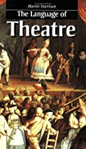 The Language of Theatre (Theatre Arts (Routledge Paperback))