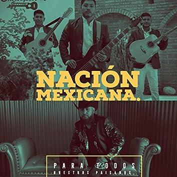 Nacion Mexicana.