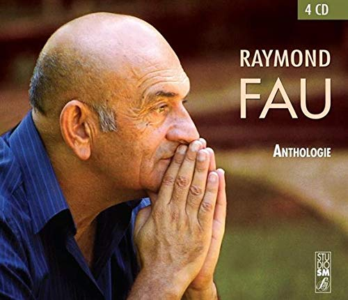 Anthologie Raymond Fau (4 CD)