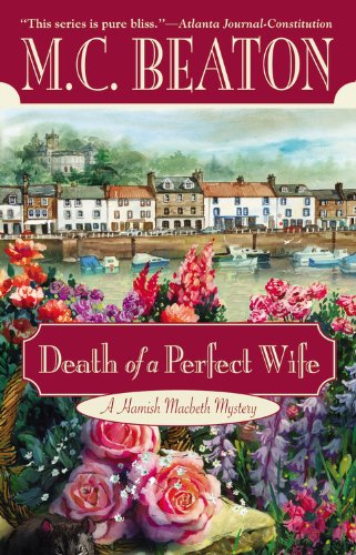 Death of a Perfect Wife (Hamish Macbeth Mysteri... 0446614734 Book Cover