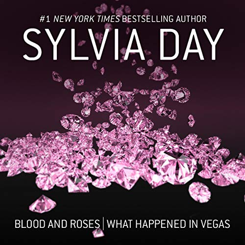 Blood and Roses & What Happened in Vegas  By  cover art