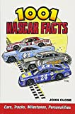 1001 NASCAR Facts: Cars, Tracks, Milestones, Personalities