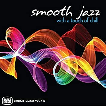 Smooth Jazz With A Touch Of Chill