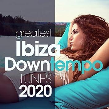 Greatest Ibiza Downtempo Tunes 2020