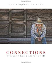 Connections: Everyone Has a Story to Tell