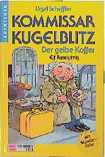 Preisvergleich Produktbild Kommissar Kugelblitz. Grossdruck: Kommissar Kugelblitz,  Bd.3,  Der gelbe Koffer