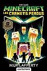 Minecraft officiel, T3 : Les Carnets perdus par Lafferty