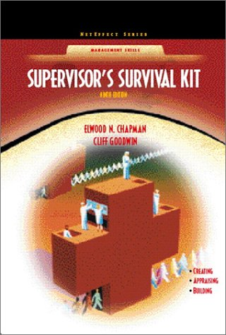 Supervisor's Survival Kit: Your First Step into Management (NetEffect Series) (9th Edition)