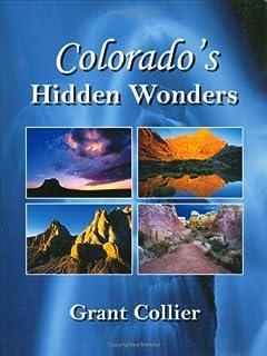 Colorado's Hidden Wonders