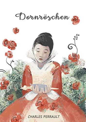 Dornröschen mit Illustrationen von Anna Zhuk (Die schönsten Märchen)