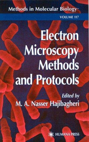 Electro Microscopy Methods and Protocols (Methods in Molecular Biology)
