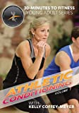30 Minutes to Fitness: Athletic Conditioning - Vol. 1 & Vol. 2 with Kelly Coffey-Meyer