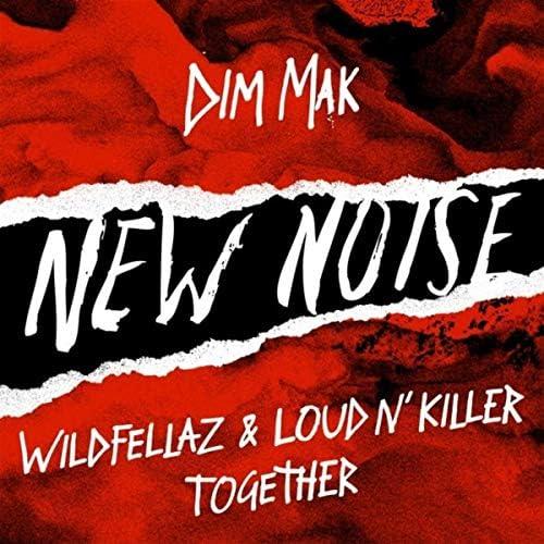 Wildfellaz & Loud N' Killer
