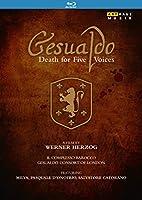 カルロ・ジェズアルド:デス・フォー・ファイヴ・ヴォイシズ-5声の死[Blu-ray Disc]