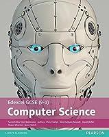 Edexcel GCSE (9-1) Computer Science Student Book (Edexcel GCSE Computer Science 2016)
