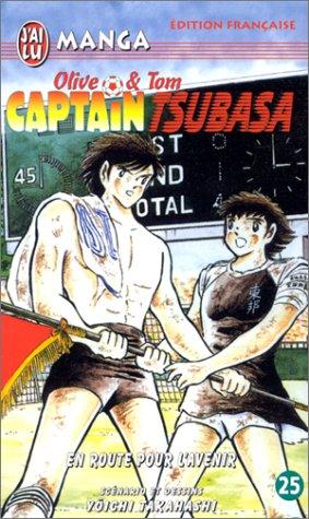 Captain Tsubasa, tome 25 : En route pour l'avenir