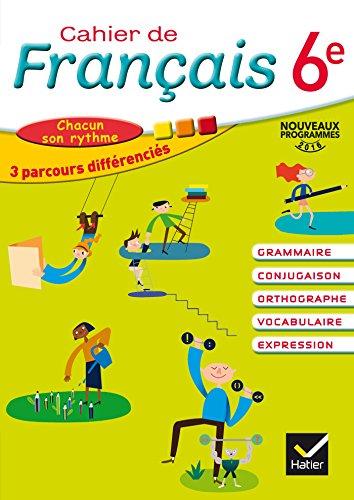 Cahier de Français 6e éd. 2016