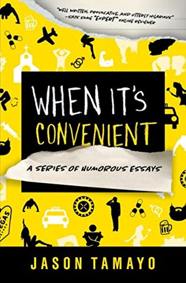 拮抗休暇毎回When it's Convenient: A Series of Humorous Essays