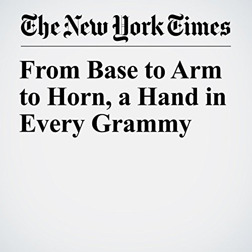 From Base to Arm to Horn, a Hand in Every Grammy copertina