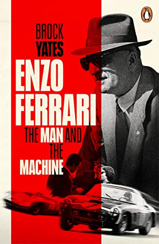 Enzo Ferrari. The Man The Cars The Races The Machi: The Man and the Machine