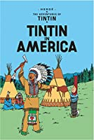 Tintin in America (Adventures of Tintin (Paperback))