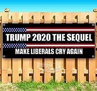 Trump 2020 The Sequel 13オンス 高耐久 ビニールバナーサイン 金属製グロメット付き 店舗 広告 旗 (各種サイズをご用意)