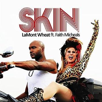 S K I N (feat. Faith Michaels)