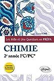 Les 1001 Questions en Prépa Chimie 2e Année PC/PC* Programme 2014