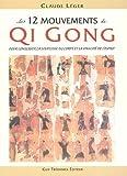 Les 12 mouvements de Qi Gong pour conserver la souplesse du corps et la vivacité de l'esprit