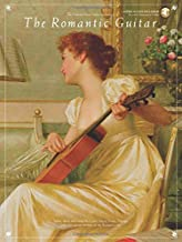 The Romantic Guitar (Frederick Noad Guitar Anthology)