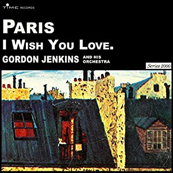 Paris - I Wish You Love