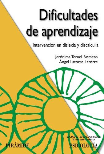 Dificultades de aprendizaje: Intervención en dislexia y discalculia (Ojos Solares) (Spanish Edition