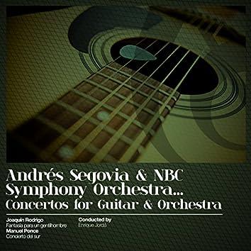 Andrés Segovia & NBC Symphony Orchestra... Concertos for Guitar & Orchestra