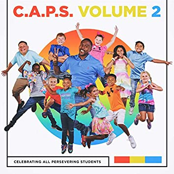 C.A.P.S. (Celebrating All Persevering Students), Vol. 2