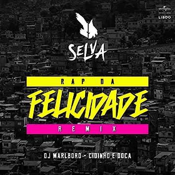 Rap Da Felicidade (Remix)