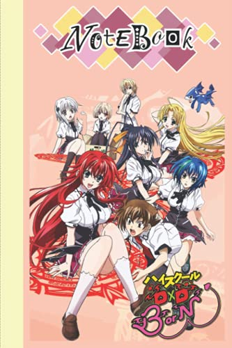 Highschool DxD Composition Notebook Merch: Highschool DxD Notepad Book   Highschool DxD Notebook   Diary For Any Occasion Gifts in Work Office, Home, School With 6x9 inches (114 Pages)
