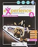 Experience. Per la Scuola media. Con e-book. Con espansione online. Con DVD-ROM. Con Libro: Scienze block (Vol. A-B-C-D)